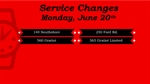 June 20th Service Change